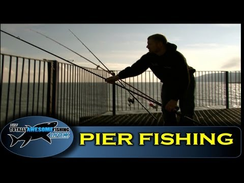 Pier fishing tips for Beginners (Part 1) — The Totally Awesome Fishing Show